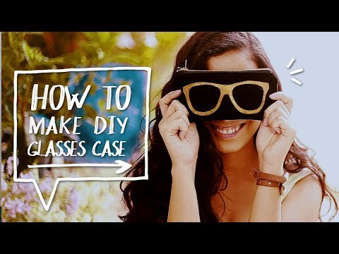 🕶 DIY SUNGLASSES CASE | How to Make a Case for  Your Glasses | Sewing Projects ✨Alejandra's Styles