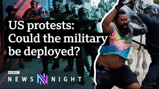 What's next? US protests continue after the death of George Floyd - BBC Newsnight