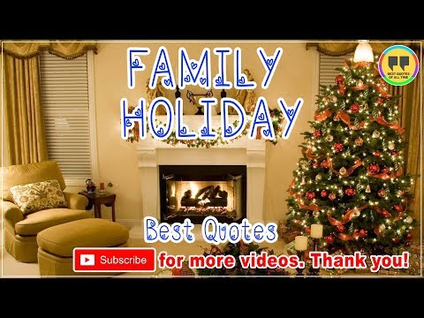 TOP 25 FAMILY HOLIDAY QUOTES  Best Christmas Quotes