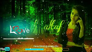 new hindi dj song remix 2020, new hindi dj song remix full bass, new hindi dj song remix hard bass