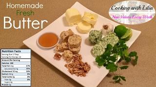 How to make Butter - Fresh Homemade Butter - Flavored Butter - Make Fresh Flavored Butter at Home