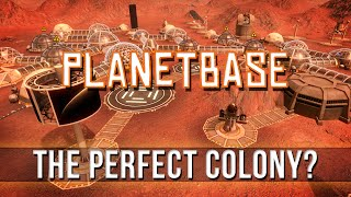 PLANETBASE - The Perfect Colony?