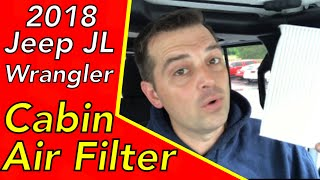 2018 Jeep JL Wrangler Cabin Air filter replacement