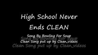 High School Never Ends Clean