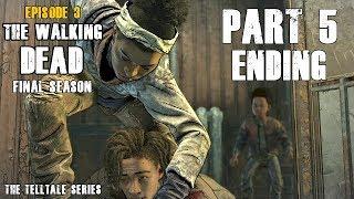ENDING The Walking Dead The Final Season Episode 3 l Part 5 l Gameplay Fr