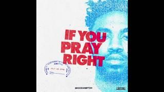 BROCKHAMPTON  IF YOU PRAY RIGHT LYRICS