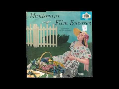 Mantovani And His Orchestra – Mantovani Film Encores - 1957 - full vinyl album