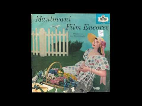 Mantovani And His Orchestra ‎– Mantovani Film Encores - 1957 - full vinyl album