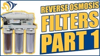 Reverse Osmosis Filters, Part 1: Introduction