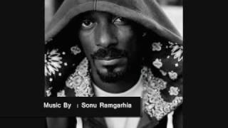 Sonu Ramgarhia - Gangsters Ft. Snoop Dogg, Daddy Yankee , Young Soorma