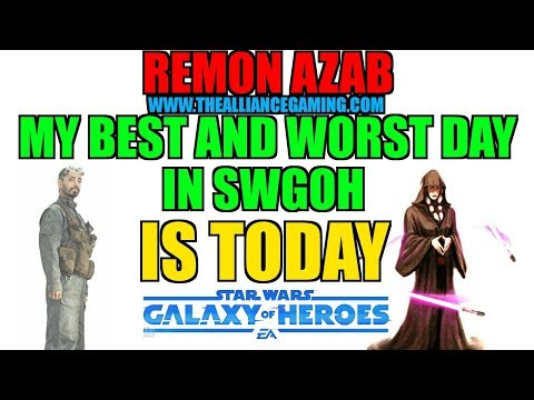 Star Wars Galaxy Of Heroes : My Best And Worst Day In SWGOH Is Today!!!
