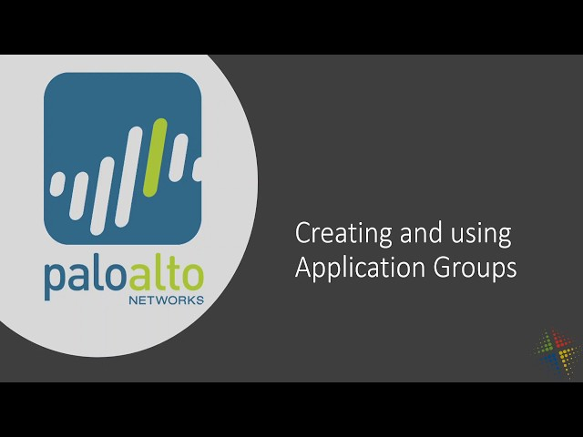 Creating and using Palo Alto application groups