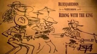 Riding with the king - John Hiatt - cover by The Bluesjaheddin