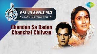 Platinum song of the day Chandan Sa Badan Chanchal Chitwan 29th January R J Ruchi