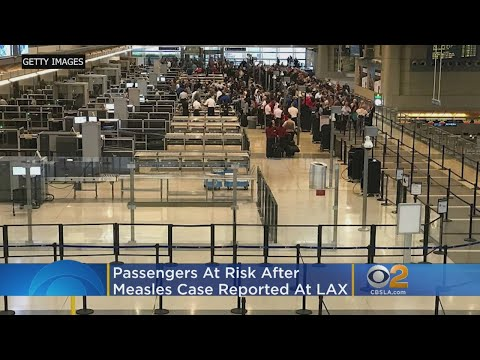 Passengers At Risk After Measles Case Reported At LAX