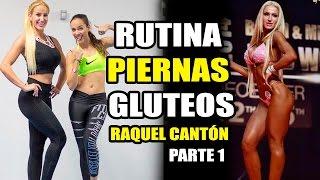 "RUTINA PIERNAS Y GLUTEOS    #1BIKINI FITNESS TRAINING CON RAQUEL CANTÃ""N"
