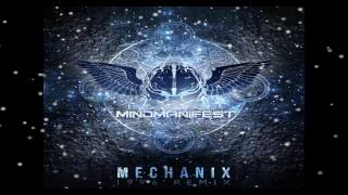 Mechanix - 1996 Remix (Mind Manifest Rec)