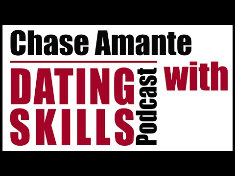 dating skills review chase amante