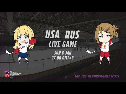 Live Stream USA Vs. Russia - 2019 IIHF Ice Hockey U18 Women's World Championship