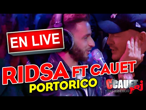 Ridsa Ft. Cauet - Portorico - Live - C'Cauet sur NRJ
