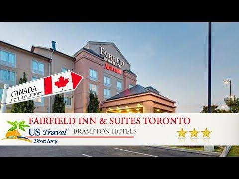 Fairfield Inn & Suites Toronto Brampton - Brampton Hotels, Canada