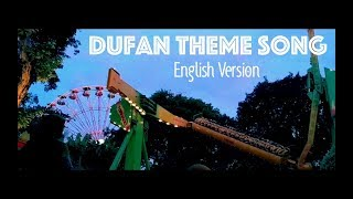 Dufan Theme Song English Version - Indonesian Theme Park | Cover by Depimomo