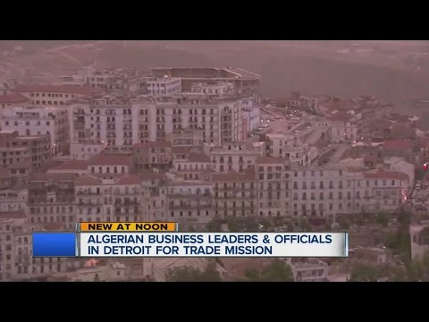 Algerian business leaders and officials in Detroit for trade mission