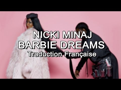 Nicki Minaj - Barbie Dreams [Traduction Française]