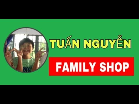 THAM QUAN TUẤN NGUYỄN FAMILY SHOP L GTN KID
