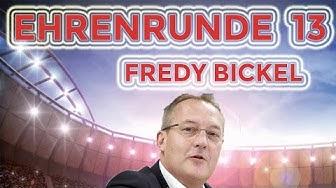 Ehrenrunde 13 mit Fredy Bickel