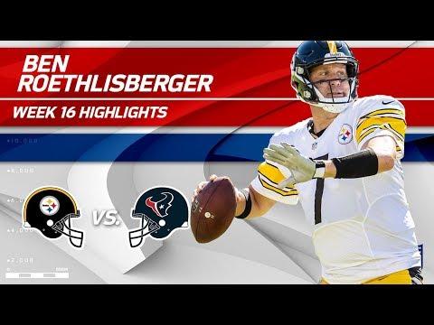 Ben Roethlisberger Highlights | Steelers vs. Texans | NFL Wk 16 Player Highlights