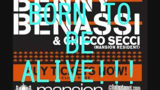 Benny Benassi - Born to be alive