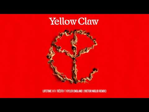 Yellow Claw & Tiesto - Lifetime (feat. Kyler England) [Victor Niglio Remix]