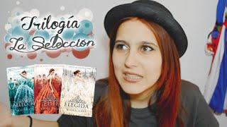 Trilogía La Selección de Kiera Cass | Book Review {7} | Sther Weasley