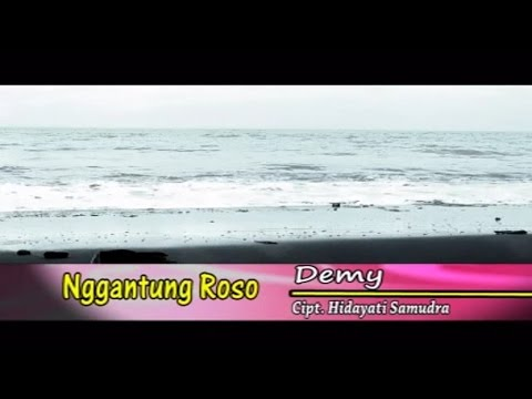 Demy - Nggantung Roso (Official Music Video)