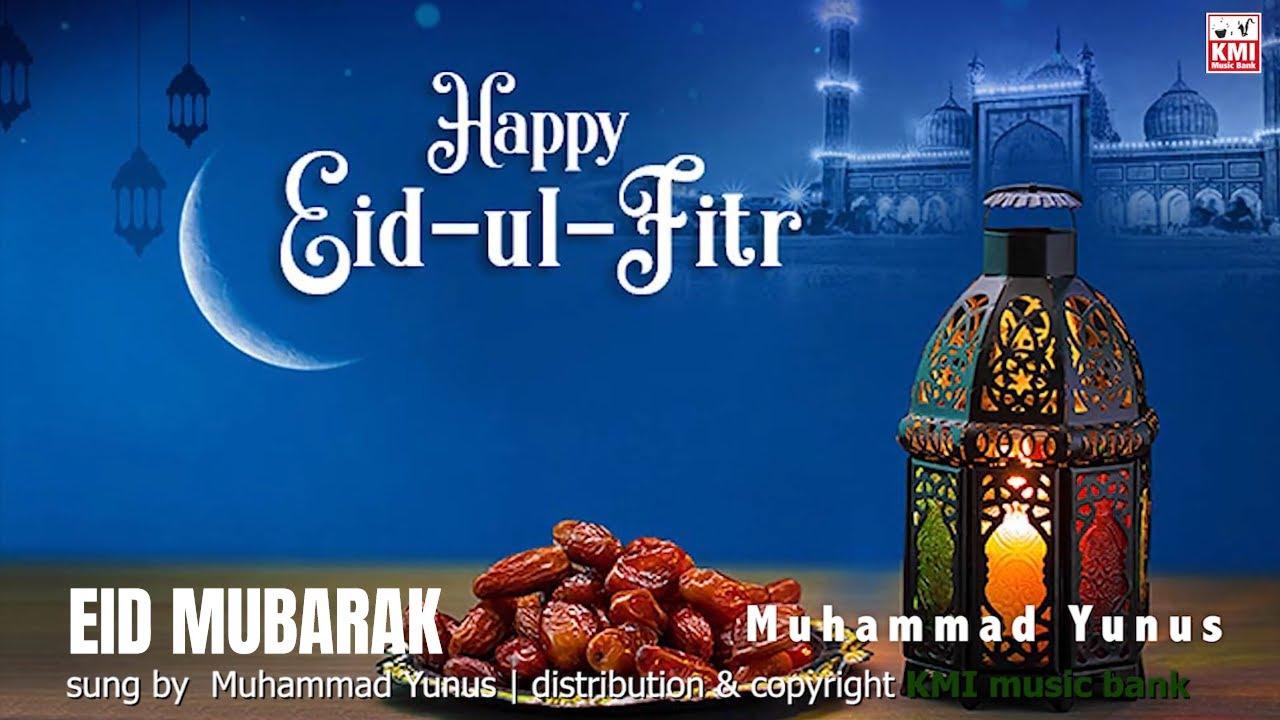 Eid Mubarak Eid Al Fitr Muhammad Yunus Kmi Local Gana Youtube