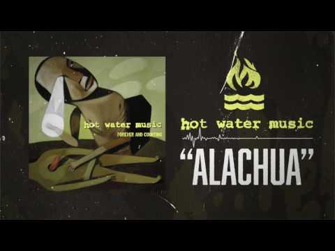 Hot Water Music - Alachua