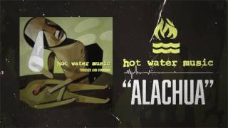 Watch Hot Water Music Alachua video