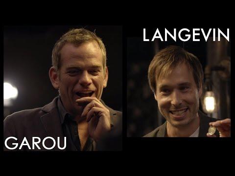 LANGEVIN fait perdre la tête à Garou !