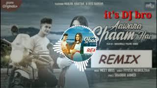 Awara Shaam Dj Remix Song | Bass Boosted | Mujjul | it's DJ bro