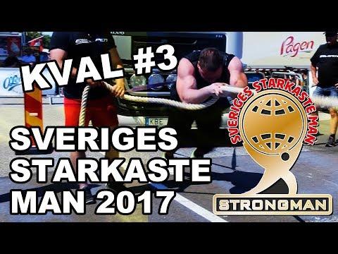 Sveriges Starkaste Man - Kval 3