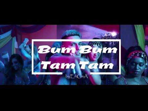 Bum Bum Tam Tam -  by EníGmA