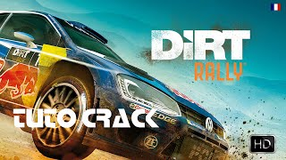 [Tuto Crack] DIRT RALLY [FR HD]