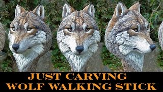 """""""Just Carving"""" a Wolf Head Walking Stick"""