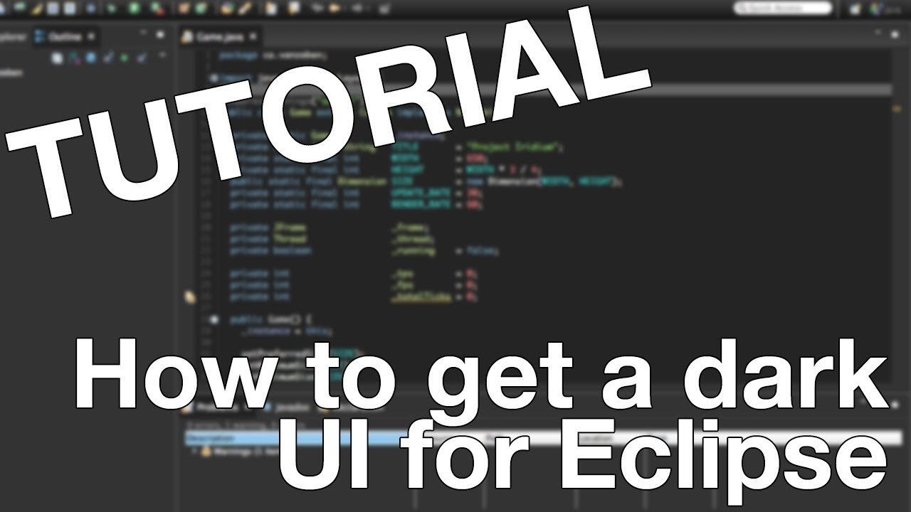 Tutorial | Complete Dark UI for Eclipse IDE