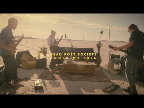 Dead Poet Society - Under My Skin (Official Music Video)