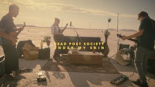 Dead Poet Society Under My Skin Official Music Video