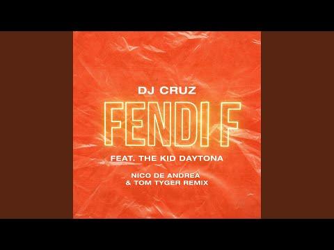 Fendi F (Nico De Andrea & Tom Tyger Remix Extended Edit)