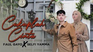 Cukuplah Cinta Adibal Faul Gayo Feat Selfi Yamma Cover MP3