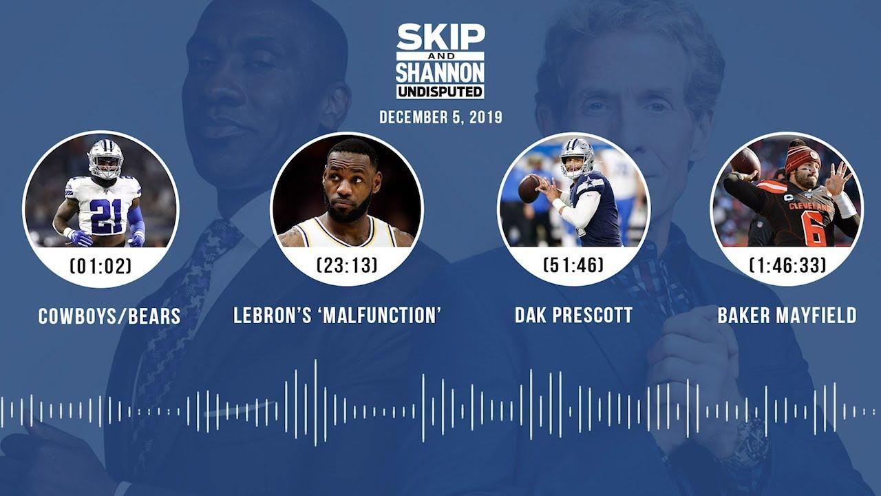 Cowboys/Bears, LeBron's 'malfunction', Dak Prescott, Baker Mayfield Audio Podcast